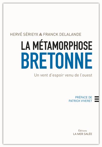 La métamorphose bretonne : un plaidoyer pour le développement régional et l'unité bretonne