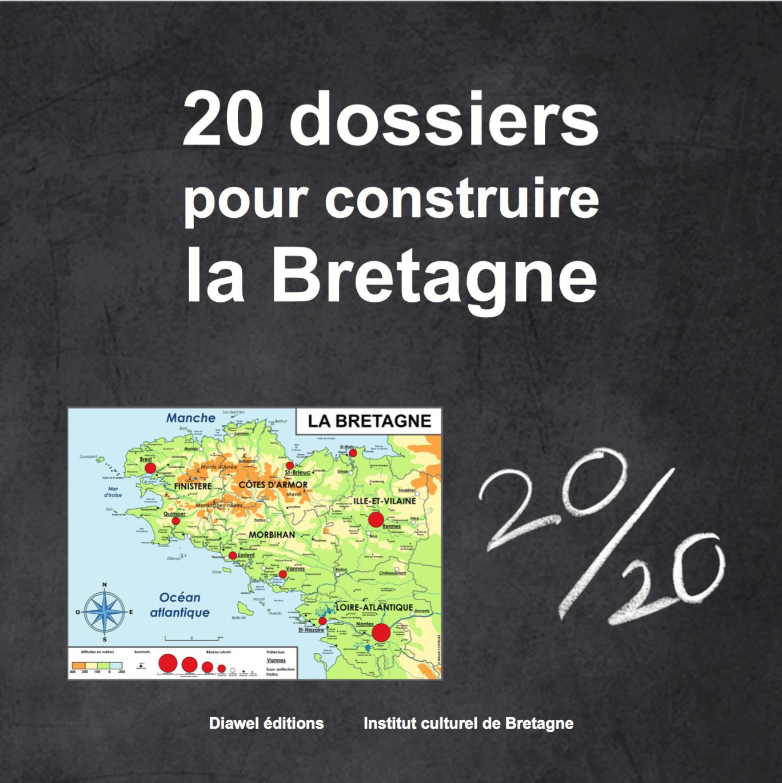 """Commandez le livre """"20 dossiers pour construire la Bretagne"""""""