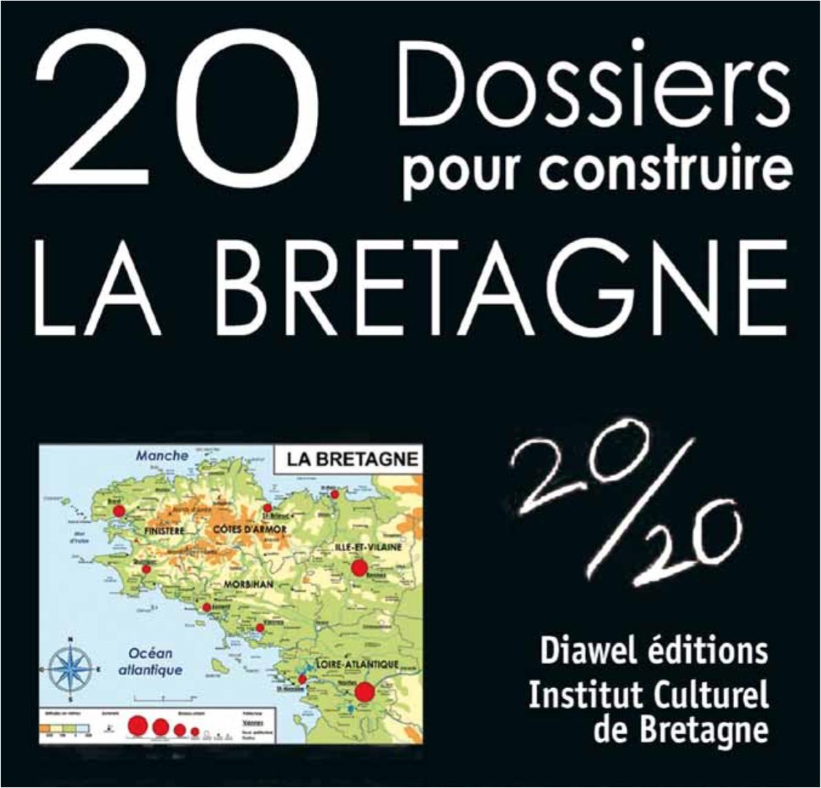 Dossier de presse : 20 dossiers pour Construire la Bretagne